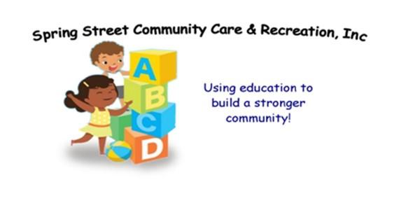 Spring Street Community Care & Recreation Inc